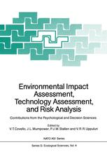 Environmental Impact Assessment, Technology Assessment, and Risk Analysis
