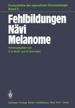 Fehlbildungen Nävi Melanome