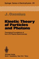 Kinetic Theory of Particles and Photons