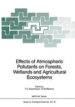 Effects of Atmospheric Pollutants on Forests, Wetlands and Agricultural Ecosystems