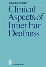 Clinical Aspects of Inner Ear Deafness