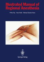 Illustrated Manual of Regional Anesthesia