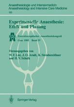 Experimentelle Anaesthesie: Ethik und Planung