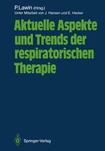 Aktuelle Aspekte und Trends der respiratorischen Therapie
