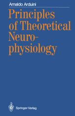 Principles of Theoretical Neurophysiology