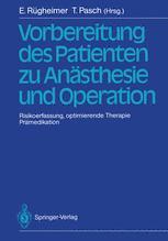Vorbereitung des Patienten zu Anästhesie und Operation