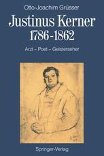 Justinus Kerner 1786–1862