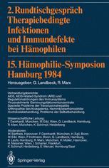 2. Rundtischgespräch Therapiebedingte Infektionen und Immundefekte bei Hämophilen