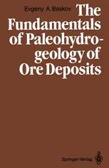 The Fundamentals of Paleohydrogeology of Ore Deposits