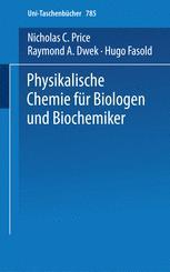 Physikalische Chemie für Biologen und Biochemiker