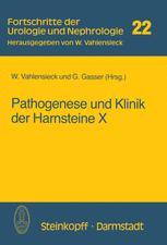 Pathogenese und Klinik der Harnsteine X