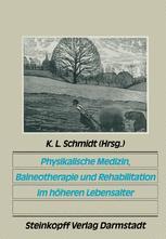 Physikalische Medizin, Balneotherapie und Rehabilitation im höheren Lebensalter