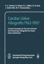 Cardiac Valve Allografts 1962–1987