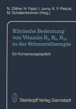 Klinische Bedeutung von Vitamin B1, B6, B12 in der Schmerztherapie