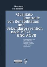 Qualitätskontrolle von Rehabilitation und Sekundärprävention nach PTCA und ACVB