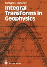 Integral Transforms in Geophysics