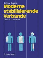 Moderne stabilisierende Verbände