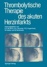 Thrombolytische Therapie des akuten Herzinfarkts