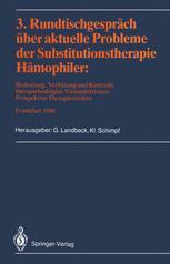 3. Rundtischgespräch über aktuelle Probleme der Substitutionstherapie Hämophiler