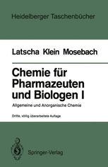 Chemie für Pharmazeuten und Biologen I