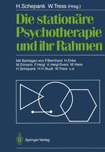 Die stationäre Psychotherapie und ihr Rahmen