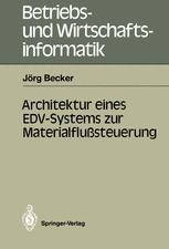 Architektur eines EDV-Systems zur Materialflußsteuerung
