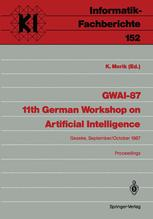 GWAI-87 11th German Workshop on Artifical Intelligence