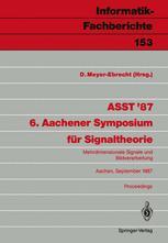 ASST '87 6. Aachener Symposium für Signaltheorie