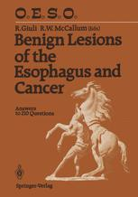 Benign Lesions of the Esophagus and Cancer