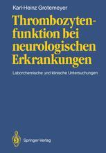 Thrombozytenfunktion bei neurologischen Erkrankungen