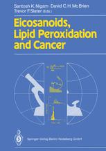 Eicosanoids, Lipid Peroxidation and Cancer