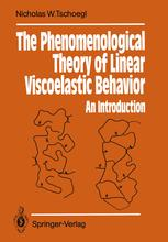 The Phenomenological Theory of Linear Viscoelastic Behavior