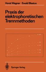 Praxis der elektrophoretischen Trennmethoden