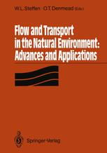 Flow and Transport in the Natural Environment: Advances and Applications