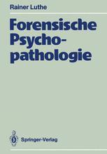 Forensische Psychopathologie