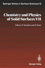 Chemistry and Physics of Solid Surfaces VII