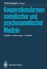 Kooperationsformen somatischer und psychosomatischer Medizin