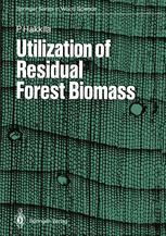 Utilization of Residual Forest Biomass