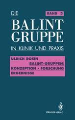Balint-Gruppen: Konzeption — Forschung — Ergebnisse