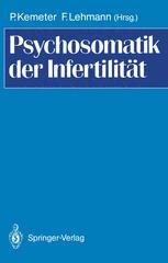 Psychosomatik der Infertilität