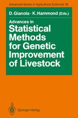 Advances in Statistical Methods for Genetic Improvement of Livestock