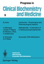Calcitonins — Physiological and Pharmacological Aspects Mafosfamide — A Derivative of 4-Hydroxycyclophosphamide Enzymatic DNA Methylation