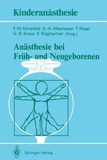 Anästhesie bei Früh- und Neugeborenen