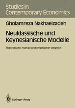 Neuklassische und Keynesianische Modelle