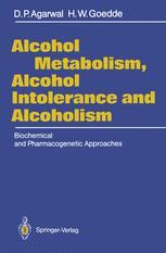 Alcohol Metabolism, Alcohol Intolerance, and Alcoholism
