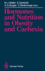 Hormones and Nutrition in Obesity and Cachexia
