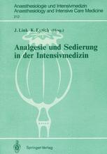 Analgesie und Sedierung in der Intensivmedizin