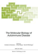 The Molecular Biology of Autoimmune Disease