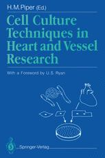 Cell Culture Techniques in Heart and Vessel Research