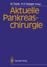 Aktuelle Pankreaschirurgie
